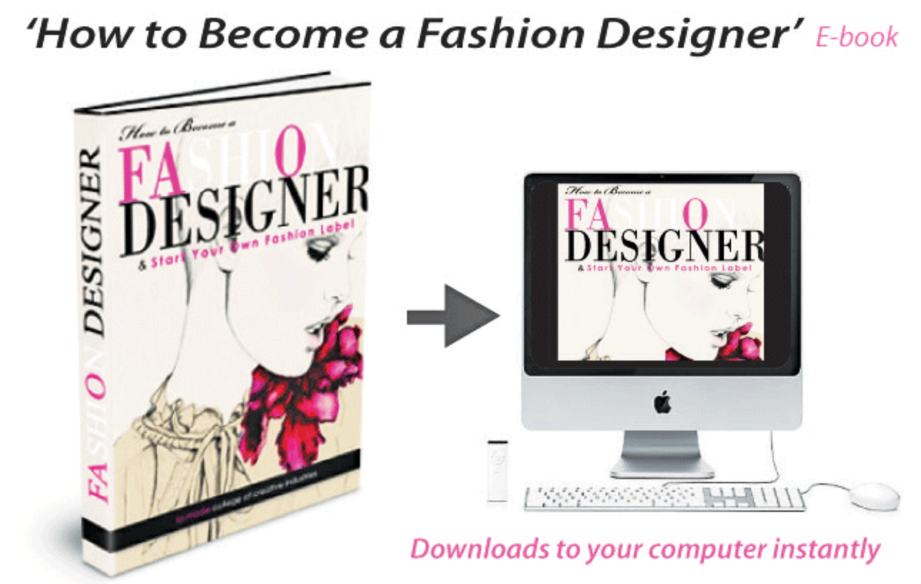 Get this Professional Fashion Designer E-Book today!